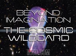 Beyond Imagination! The CosmicWildcard