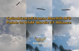 Cylindrical UFO near MacDill AFB Points to USAF Nordic ET Alliance