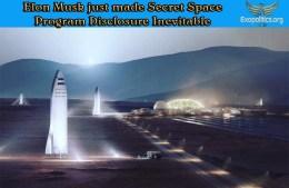 Elon Musk just made Secret Space Program DisclosureInevitable