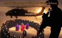 Global Elite taken to GITMO by US Special Forces – Full DisclosureImplications