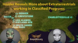 Insider Reveals More about Extraterrestrials working in ClassifiedPrograms
